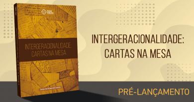 """""""Intergeracionalidade: cartas na mesa"""", novo livro da Portal Edições"""