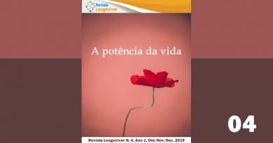 Revista Longeviver – Ano I – Nº4 Out/Nov/Dez. 2019