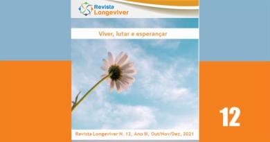 Revista Longeviver – Ano III Nº12, Out/Nov/Dez/ 2021